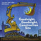 Goodnight, Goodnight, Construction Site Audiobook by Sherri Duskey Rinker Narrated by Dion Graham