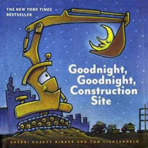 Goodnight, Goodnight, Construction Site Audiobook
