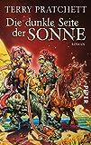 Die dunkle Seite der Sonne: Roman
