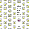 A Short History of the Girl Next Door Audiobook by Jared Reck Narrated by Mike Chamberlain