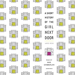 A Short History of the Girl Next Door Hörbuch