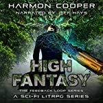 High Fantasy: The Feedback Loop, Volume 3 | Harmon Cooper