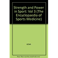 Strenght & Power In Sport (Encyclopedia Of Sports Medicine)