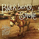 Blackberry Smoke: Holding All the Roses (Audio CD)
