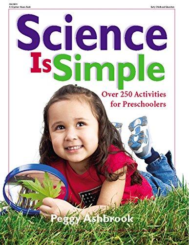 Science Is Simple: Over 250 Activities for Preschoolers