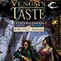 Venom's Taste: Forgotten Realms: House of Serpents, Book 1 Audiobook by Lisa Smedman Narrated by John Pruden