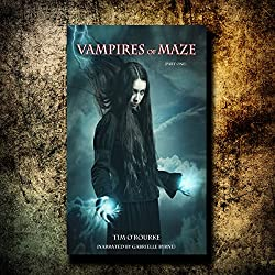 Vampires of Maze (Part One)