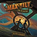 Max Tilt: Fire the Depths Audiobook by Peter Lerangis Narrated by Johnathan McClain