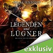 Legenden und Lügner: Frieden ist für Feiglinge (Die Gilde der Duellanten 2)   Julia Knight