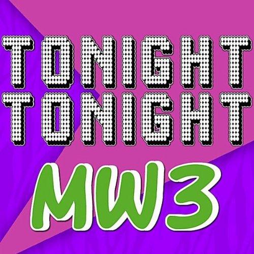 Tonight Tonight MW3