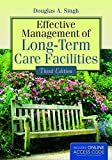 Effective Management Of Long-Term Care Facilities