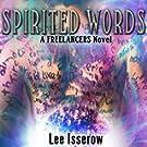 Spirited Words: The Freelancers, Book 4