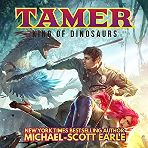 Tamer: King of Dinosaurs Audiobook