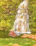 img - for Quequechan: Forgotten River book / textbook / text book
