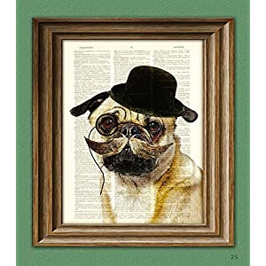 Dapper Doug Gentleman Pug Dog Art Print Illustration Beautifully Upcycled Dictionary Page Book Art Print