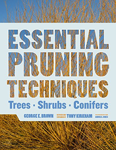 (Essential Pruning Techniques: Trees, Shrubs, and Conifers)