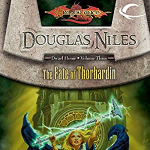 The Fate of Thorbardin Audiobook