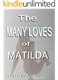 The Many Loves of Matilda