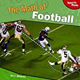 The Math of Football, Ian F. Mahaney, 1448825539