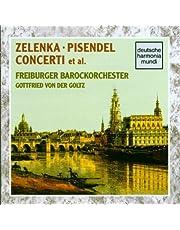 Zelenka: Concerti; Pisendel: Concert I