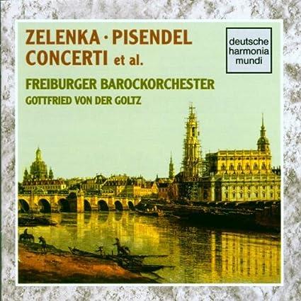 Zelenka / Pisendel: Concerti et al.