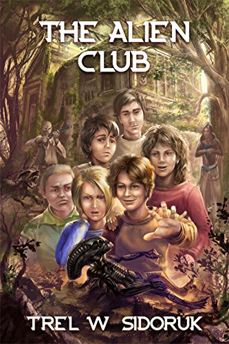 Book: The Alien Club by Trel W Sidoruk