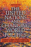 The United Nations and Changing World Politics 8th Edition
