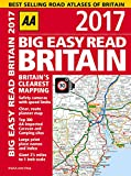 AA Big Easy Read Britain 2017 (AA Road Atlas) (Big Easy Read Guides)