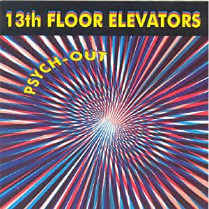 13th floor elevators psych out music for 13 floor soundtrack