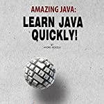 Amazing Java: Learn Java Quickly! | Andrei Besedin