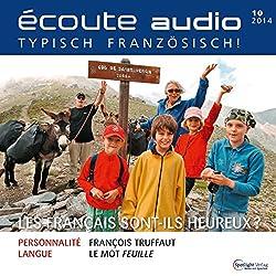Écoute audio - Les Français sont-ils heureux? 10/2014
