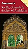 Front cover for the book Frommer's Complete Guide: Seville, Granada & the Best of Andalusia by Darwin Porter