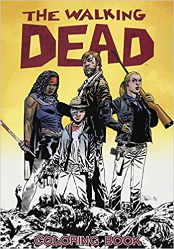 The Walking Dead Coloring Book Robert Kirkman Charlie Adlard 9781632157744 Amazon Books