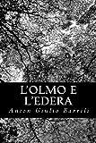 L' Olmo e l'Edera, Anton Giulio Barrili, 1479362948