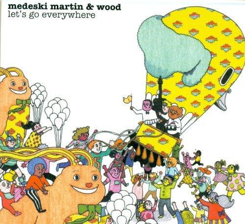 Mercado Wood (Let's Go Everywhere by Martin & Wood Medeski (2008-01-08))