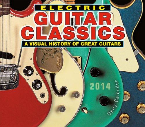 Electric Guitar Classics 2014 Boxed/Daily (calendar)