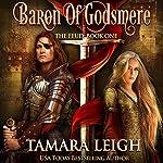 Baron of Godsmere: The Feud 1 | Tamara Leigh