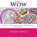 Wow Angies Extreme Coloring Books Volume 1