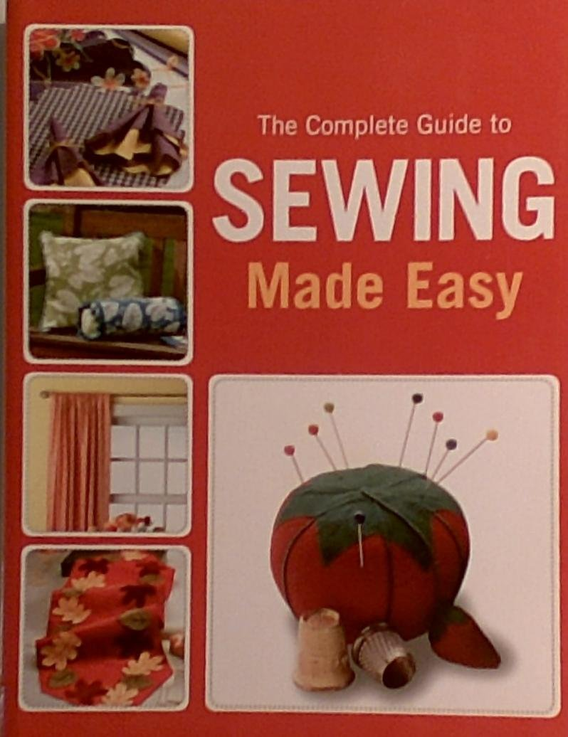 Download The Complete Guide to Sewing Made Easy PDF ePub ebook