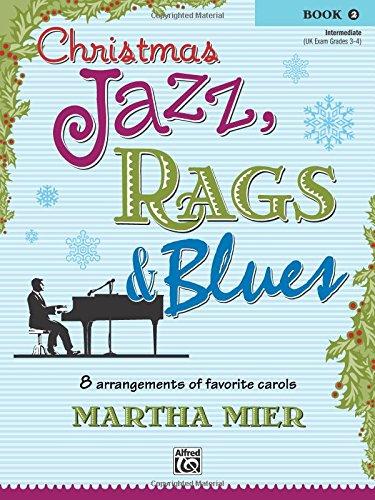 Christmas Jazz, Rags & Blues, Book 2 ()
