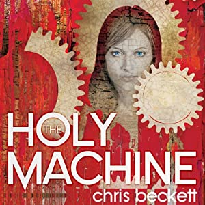 The Holy Machine Audiobook