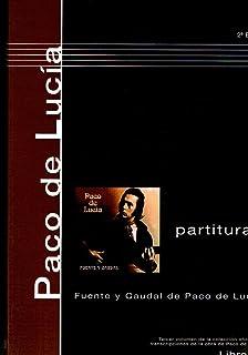 PACO DE LUCIA - Antologia 3º: Fuente y Caudal para Guitarra Tab (Juan Manuel