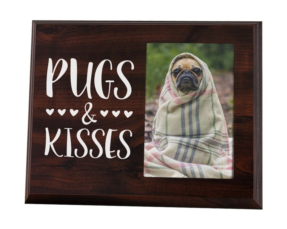 Elegant Signs Pug Gift Picture Frame for Lover of Pugs and Kisses - Easy Change Photo