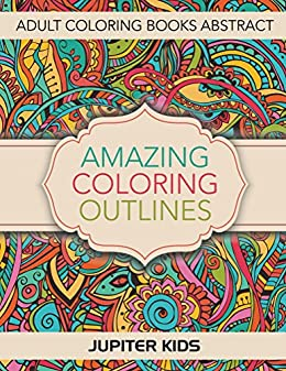 Amazing Coloring Outlines Adult Abstract ebook
