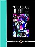 Prentice Hall Literature,  Grade 9, Student Edition