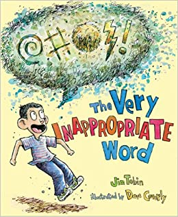 The Very Inappropriate Word Jim Tobin Dave Coverly 9780805094749