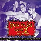 Punk vs. Ska Round 2 [Explicit]