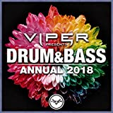 Drum & Bass Annual 2018 (Viper Presents) [Explicit]