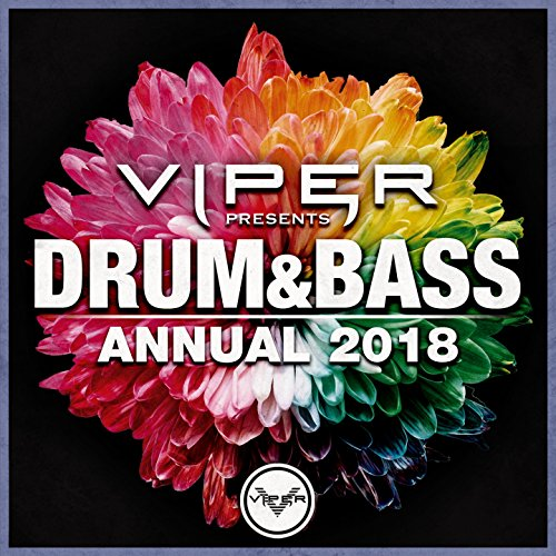 Drum & Bass Annual 2018 (Viper...