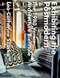 img - for Exhibiting the Postmodern: The 1980 Venice Architecture Biennale book / textbook / text book